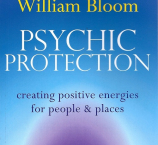 Psychic Protection with Dr. William Bloom: 27th February
